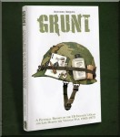 Grunt-A-pictoria-lReport-on-the-US-Infantrys-Gear-and-Life-During-the-Vietnam-War-1965-75