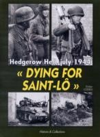 Dying-for-Saint-Lo-Hedgerow-Hell-July-1944
