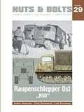 Raupenschlepper-Ost-RSO-und-Abarten