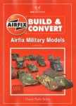Build-and-Convert-Airfix-Military-Models