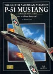 The-North-American-Aviation-P-51-Mustang-Part-1-Allison-Powered