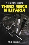 RARE-A-COLLECTOR-S-GUIDE-TO-THIRD-REICH-MILITARIA-Revised-Edition