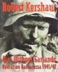 WAR-WITHOUT-GARLANDS-Operation-Barbarossa-1941-1942