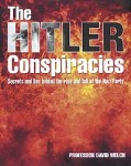 The-HITLER-CONSPIRACIES-Secrets-and-lies-behind-the-rise-and-fall-of-the-Nazi-Party