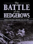 The-BATTLE-OF-THE-HEDGEROWS-Bradley-s-First-Army-in-Normandy-June-July-1944
