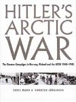 HITLER-S-ARCTIC-WAR-The-German-Campaigns-in-Norway-Finland-and-the-USSR-1940-1945