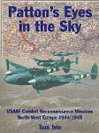 PATTON-S-EYES-IN-THE-SKY-USAAF-Combat-Reconnaissance-Missions-North-West-Europe-1944-1945