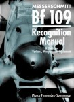 MESSERSCHMITT-BF-109-RECOGNITION-MANUAL-A-Guide-to-Variants-Weapons-and-Equipment
