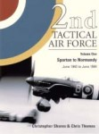 2nd-TACTICAL-AIR-FORCE-Volume-1-Spartan-to-Normandy-June-1943-June-1944