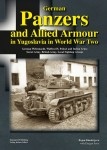 German-Panzers-and-Allied-Armour-in-Yugoslavia-in-World-War-Two
