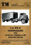 U-S-WW-II-Semitrailers-for-AUTOCAR-FEDERAL-and-IHC-Tractor-Trucks