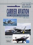 --CARRIER-AVIATION-AIR-POWER-DIRECTORY-The-Worlds-Carriers-and-Their-Aircraft-1950-Present