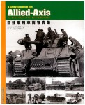 A-Selection-from-the-Allied-Axis-The-Photo-Album-of-the-Second-World-War-Japanese-Ed-
