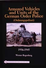 RARE-Armored-Vehicles-and-Units-of-the-German-Order-Police-Ordnungspolizei-1936-1945-SALE