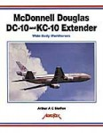 McDONNELL-DOUGLAS-DC-10-and-KC-10-EXTENDER-Wide-Body-Workhorse