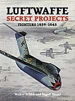 LUFTWAFFE-SECRET-PROJECTS-Fighters-1939-1945