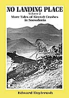 NO-LANDING-PLACE-Volume-2-More-Tales-of-Aircraft-Crashes-in-Snowdonia