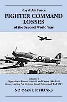 RAF-FIGHTER-COMMAND-LOSSES-Of-The-Second-World-War-Vol-3-1944-45