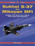 SUKHOI-S-37-AND-MIKOYAN-MFI-Russian-Fifth-Generation-Fighter-Technology-Demonstrators-Red-Star-Vo