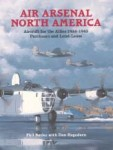 AIR-ARSENAL-NORTH-AMERICA-Aicraft-for-the-Allies-1938-1945-Purchases-and-Lend-Lease