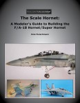 The-Scale-Hornet-A-Modelers-Guide-to-Building-the-F-A-18