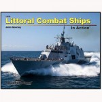 Littoral-Combat-Ships-In-Action-Series