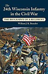 24th-Wisconsin-Infantry-in-the-Civil-War-The-The-Biography-of-a-Regiment