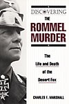 Discovering-the-Rommel-Murder-The-Life-and-Death-of-the-Desert-Fox