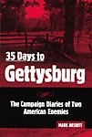35-Days-to-Gettysburg-The-Campaign-Diaries-of-Two-American-Enemies