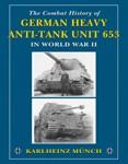Combat-History-of-German-Heavy-Anti-Tank-Unit-653-in-World-War-II