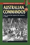 Australian-Commandos-Their-Secret-War-against-the-Japanese-in-WWII
