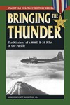 Bringing-the-Thunder-The-Missions-of-a-World-War-II-B-29-Pilot-in-the-Pacific