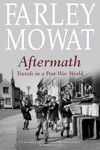 Farley-Mowat-Library-Aftermath-Travels-in-a-Post-War-World