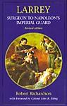 Larrey-Surgeon-General-to-Napoleons-Imperial-Guard