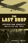 Last-Drop-The-Operation-Varsity-March-24-25-1945