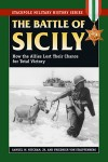 Battle-of-Sicily-The-How-the-Allies-Lost-Their-Chance-for-Total-Victory