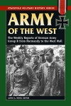 Army-of-the-West-The-Weekly-Reports-of-German-Army-Group-B-from-Normandy-to-the-West-Wall