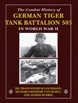 Combat-History-of-German-Tiger-Tank-Battalion-503-in-World-War-II-The