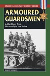 Armoured-Guardsmen-A-War-Diary-from-Normandy-to-the-Rhine