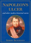Napoleons-Ulcer-And-Other-Medico-Historical-Stories