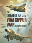 The-Israeli-Air-Force-in-the-Yom-Kippur-War-facts-and-figures-by-Raanan-Weiss