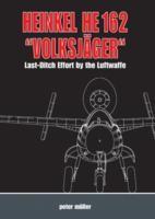 Heinkel-He-162-Volksja-Ger-Last-Ditch-Effort-by-the-Luftwaffe