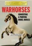 Warhorses-Converting-and-Painting-Model-Horses