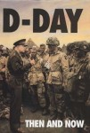 D-DAY-THEN-AND-NOW-Volume-1