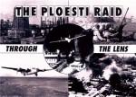 THE-PLOESTI-RAID-THROUGH-THE-LENS