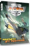 ACES-HIGH-MAGAZINE-ISSUE-15-FRENCH-JET-FIGHTERS