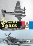 The-Secret-Years-Flight-Testing-at-Boscombe-Down-1939-1945