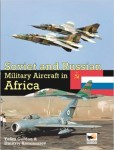 Soviet-and-Russian-Military-Aircraft-in-Africa-Air-Arms-Equipment-and-Conflicts-Since-1955