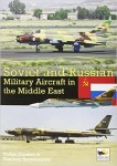 Soviet-and-Russian-Military-Aircraft-in-the-Middle-East-Air-Arms-Equipment-and-Conflicts-Since-1955