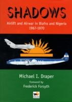 Shadows-Airlift-and-Airwar-in-Biafra-and-Nigeria-1967-1970